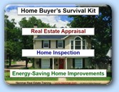 Online Presentation Home Buyer's Survival Kit - Real Estate Appraisals, Home Inspections, and Energy-Saving Home Improvements from A to Z